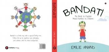 Bandati,children book,mixed family,synopsis